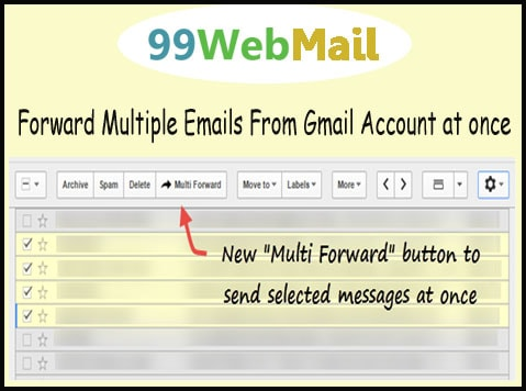 Forward Multiple Emails From Gmail Account at once