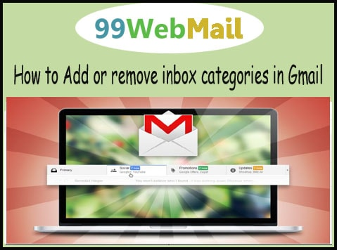 How to Add or remove inbox categories in Gmail