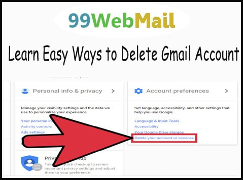 Learn Easy Ways to Delete Gmail Account
