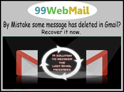 By Mistake some message has deleted in Gmail? Recover it now.