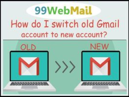 How do I switch old Gmail account to new account?